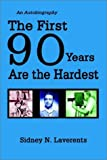 img - for The First 90 Years Are the Hardest book / textbook / text book