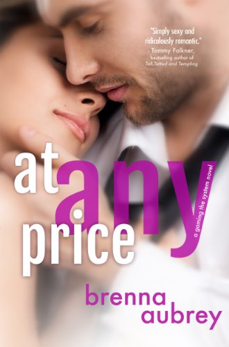 At Any Price: (Adam & Mia #1) (Gaming The System) by [Aubrey, Brenna]