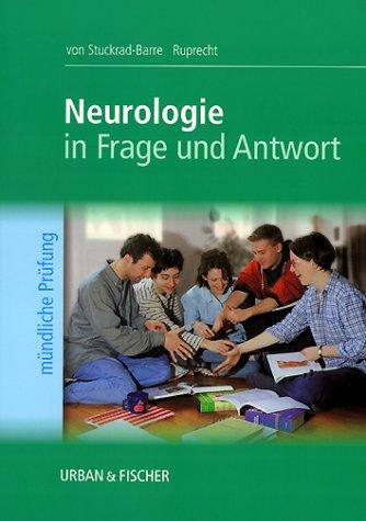 Neurologie in Frage und Antwort