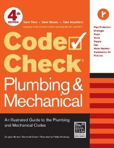 Code Check Plumbing & Mechanical 4th edition: An Illustrated Guide to the Plumbing and Mechanical Codes (Code Check Plumbing & Mechanical: An Illustrated Guide) by Kardon, Redwood, Hansen, Douglas (2011) Spiral-bound