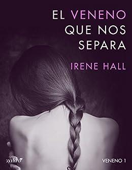 El veneno que nos separa (Erótica nº 1) (Spanish Edition) by [