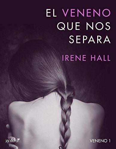 El veneno que nos separa (Spanish Edition)