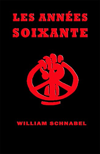 Les Années soixante (French Edition)