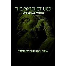 The Prophet Lied