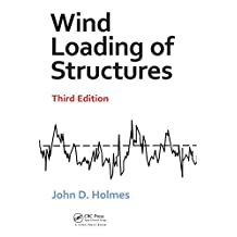 Wind Loading of Structures, Third Edition