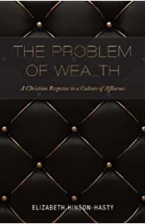 Less than two dollars a day a christian view of world poverty and the problem of wealth a christian response to a culture of affluence fandeluxe Images