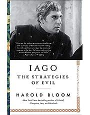 Iago: The Strategies of Evil (Volume 4)