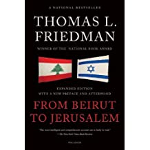From Beirut to Jerusalem by Thomas L. Friedman (2012-12-11)