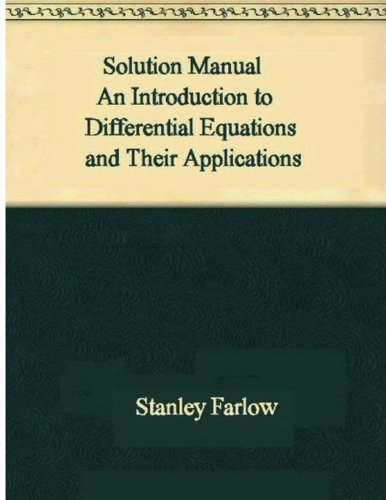 Solution Manual: Introduction to Differential Equations and Their Applications