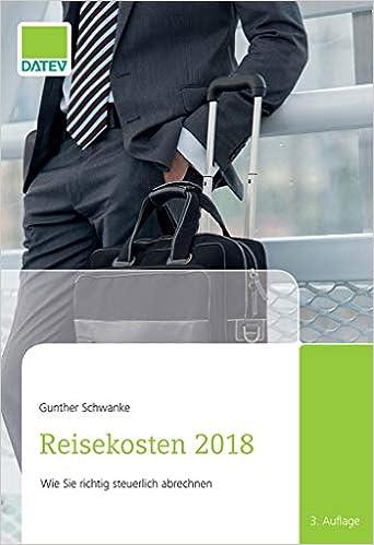 Reisekosten 2018 Amazonde Gunther Schwanke Bücher