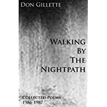 Walking By The Nightpath