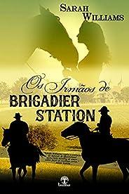 Os irmãos de Brigadier Station