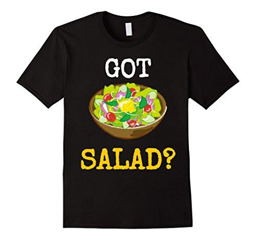 Funny Health Foods Shirt Got Salad T Shirt