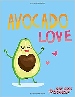 Avocado Love 2019-2020 Planner: Nifty Avocado Daily Weekly ...