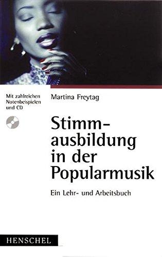 Stimmausbildung in der Popularmusik: Ein Lehr- und Arbeitsbuch