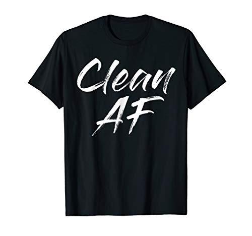 Clean AF Tshirts