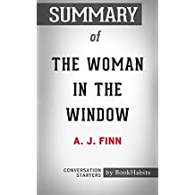 Summary of The Woman in the Window: A Novel: Conversation Starters