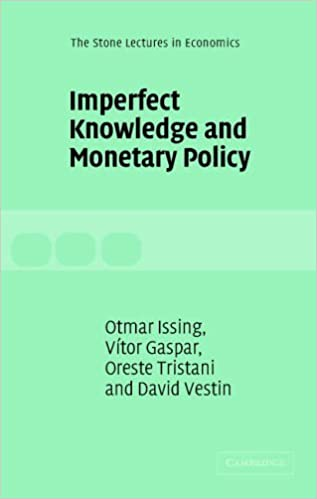 Book Imperfect Knowledge and Monetary Policy (The Stone Lectures in Economics)