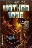 Mother Lode, Zach Hughes, 0886774977