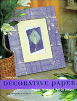 Decorative Paper: Project Techniques Pull-out Design (Craft Focus)