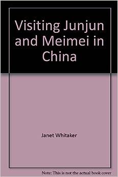 Descargar Libro Electronico Visiting Junjun And Meimei In China De Gratis Epub