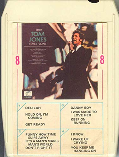 TOM JONES: The Tom Jones Fever Zone -33785 8 Track Tape (Tom Jones The Tom Jones Fever Zone)