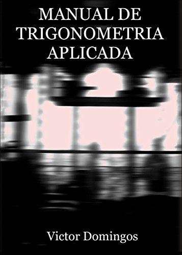 Amazon manual de trigonometria aplicada portuguese edition manual de trigonometria aplicada portuguese edition by domingos victor fandeluxe Image collections