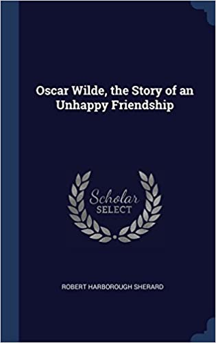 Book Oscar Wilde, the Story of an Unhappy Friendship