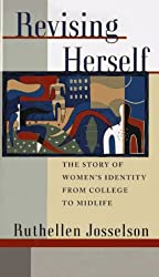 Revising Herself: Women's Identity from College to Midlife