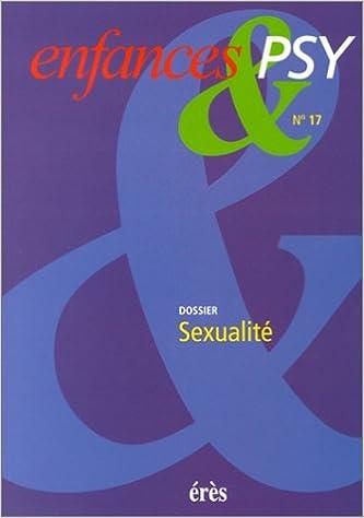 Livres Enfances & Psy, numéro 17 : Dossier : Sexualité pdf epub