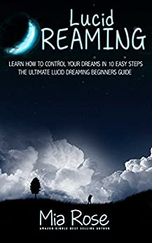 6 Best Scientifically Tested Techniques for Lucid Dreaming