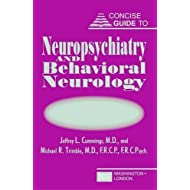 Concise Guide to Neuropsychiatry and Behavioral Neurology (Concise Guides) by Jeffrey L. Cummings (2002-03-29)