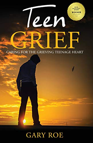 Pdf Self-Help Teen Grief: Caring for the Grieving Teenage Heart (Good Grief)