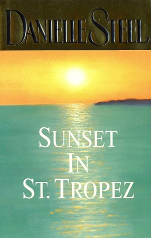 Sunset in St. Tropez [Steel, Danielle] (Tapa Dura)