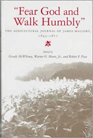 Book Fear God and Walk Humbly: Agricultural Journals of James Mallory, 1843-77