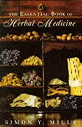 The Essential Book of Herbal Medicine (Arkana)