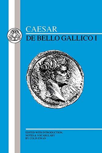 Caesar: De Bello Gallico I (Latin Edition)