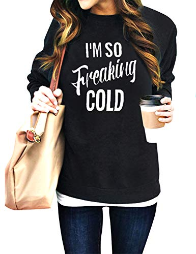 Nlife Women Im SO Freaking Cold Letter Long Sleeve Sweatshirt Casual Pullover Sweatshirt Tops