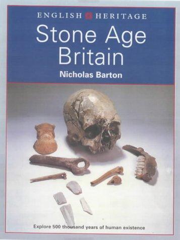 Stone Age Britain: (English Heritage Series)