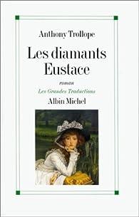 Les diamants Eustace par Anthony Trollope