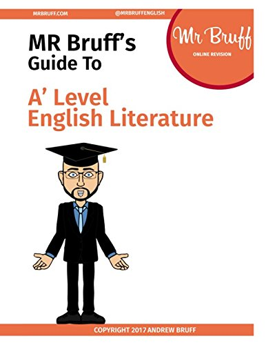 Mr Bruff's Guide to A' Level English Literature
