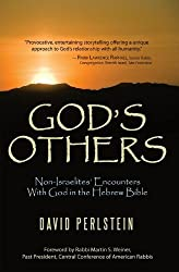 God's Others: Non-Israelites Encounters With God in the Hebrew Bible