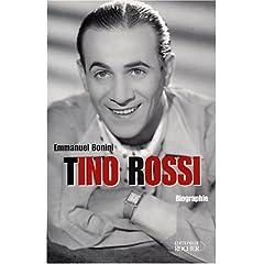 Tino Rossi (Biographie)