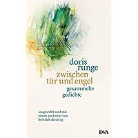 zwischen tür und engel: Gesammelte Gedichte, ausgewählt und mit einem Nachwort von Heinrich Detering
