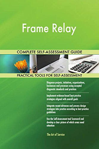 (Frame Relay Toolkit: best-practice templates, step-by-step work plans and maturity diagnostics)