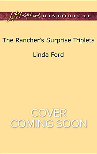 book cover of The Rancher\'s Surprise Triplets