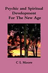 Psychic and Spiritual Development For The New Age Paperback