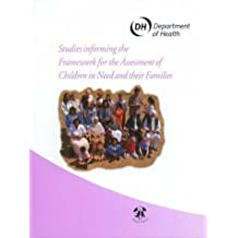 Studies Informing the Framework for the Assessment of Children in Need and Their Familiies