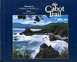 The Cabot Trail, Warren Gordon and David A. Harley, 0929116526
