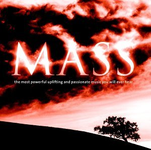 Mass: Most Powerful Music You Will Ever ()